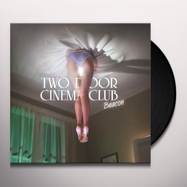 Two Door Cinema Club BEACON Vinyl Record