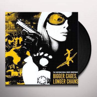 The (International) Noise Conspiracy BIGGER CAGES LONGER CHAINS Vinyl Record