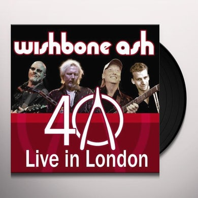 Wishbone Ash LIVE IN LONDON: 40TH ANNIVERSARY Vinyl Record