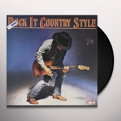 Steve Earle / Vince Gill / Dwight Yoakam ROCK IT COUNTRY STYLE Vinyl Record