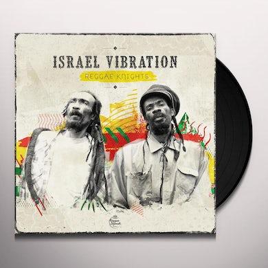 Israel Vibration REGGAE KNIGHTS Vinyl Record