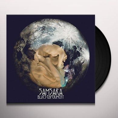 Samsara Blues Experiment ONE WITH THE UNIVERSE Vinyl Record