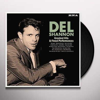 Del Shannon GREATEST HITS & FINEST PERFORMANCES Vinyl Record