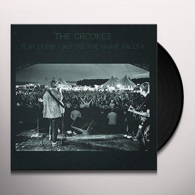 The Crookes PLAY DUMB Vinyl Record