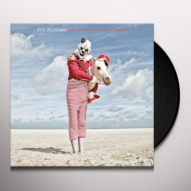 Evil Blizzard WORST SHOW ON EARTH Vinyl Record