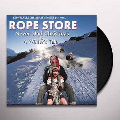Rope Store NEVER HAD CHRISTMAS / WINTER'S TALE Vinyl Record