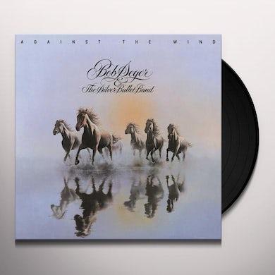 Bob Seger Against The Wind (LP) Vinyl Record