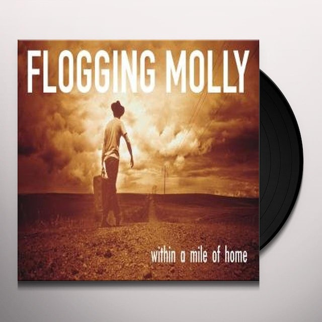 Flogging Molly WITHIN A MILE OF HOME Vinyl Record