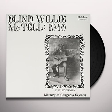 BLIND WILLIE MCTELL: 1940 Vinyl Record