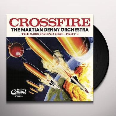 Martian Denny Orchestra CROSSFIRE / 2000 POUND BEE - PART 2 Vinyl Record