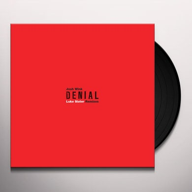 Josh Wink DENIAL (LUKE SLATER REMIXES) Vinyl Record