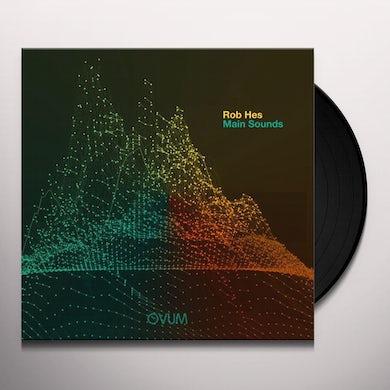 Rob Hes MAIN SOUNDS Vinyl Record