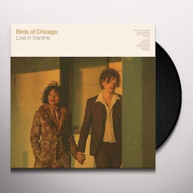 Birds Of Chicago Love In Wartime Vinyl Record