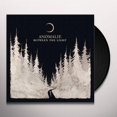 Anomalie BETWEEN THE LIGHT Vinyl Record