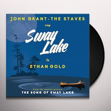 Ethan Gold With John Grant & The Staves SWAY LAKE Vinyl Record