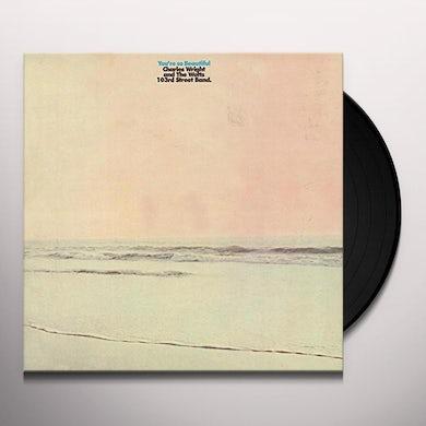Charles Wright & The Watts 103rd Street Rhythm Band YOU'RE SO BEAUTIFUL Vinyl Record