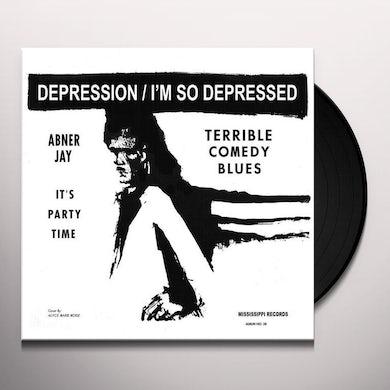 Abner Jay Depression/I'm So Depressed Vinyl Record