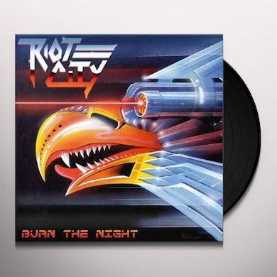 Riot City BURN THE NIGHT Vinyl Record