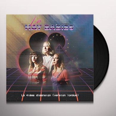 LES HAY BABIES LA 4IEME DIMENSION (VERSION LONGUE) Vinyl Record
