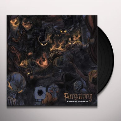 LAWLESS TO GRAVE Vinyl Record