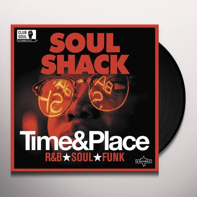 Soul Shack: Time & Place / Various Vinyl Record