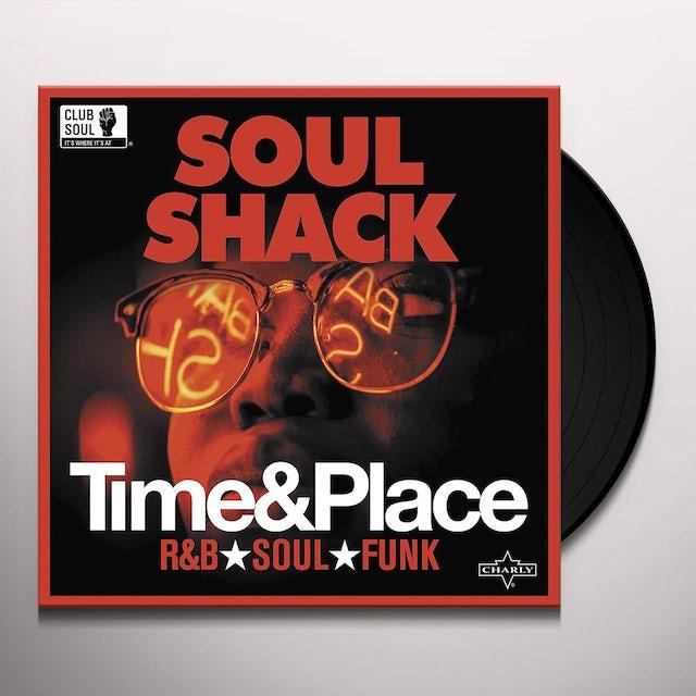 Soul Shack: Time & Place / Various