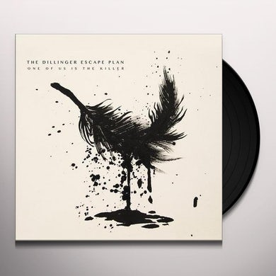 Dillinger Escape Plan ONE OF US IS THE KILLER Vinyl Record