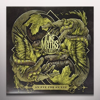 Like Moths to Flames AN EYE FOR AN EYE Vinyl Record