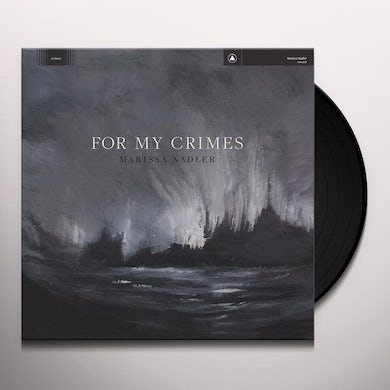 FOR MY CRIMES Vinyl Record
