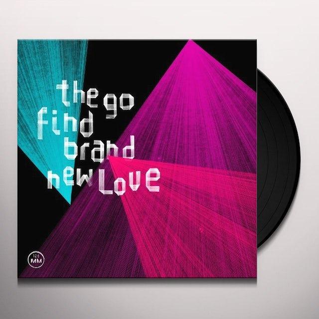 The Go Find BRAND NEW LOVE Vinyl Record