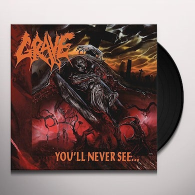 Grave YOU'LL NEVER SEE Vinyl Record