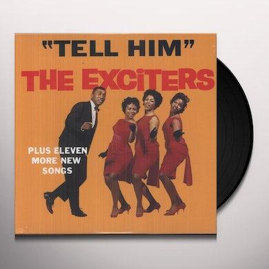 Exciter's TELL HIM (Vinyl)