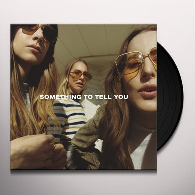 Haim SOMETHING TO TELL YOU Vinyl Record