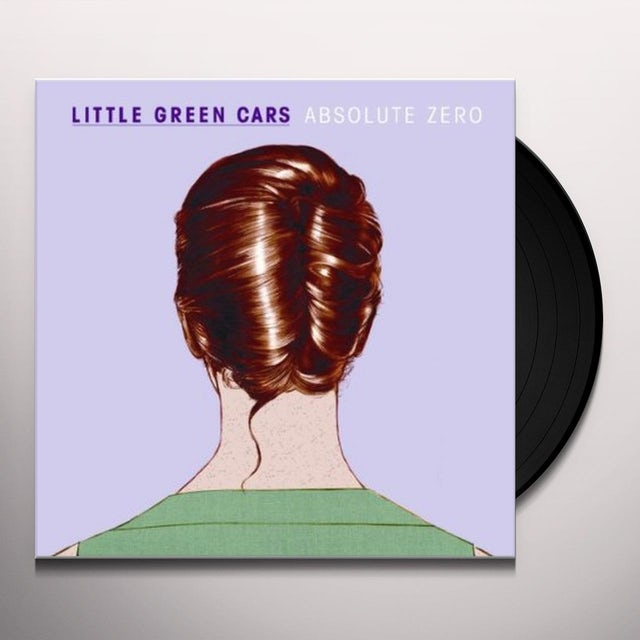 Little Green Cars ABSOLUTE ZERO Vinyl Record