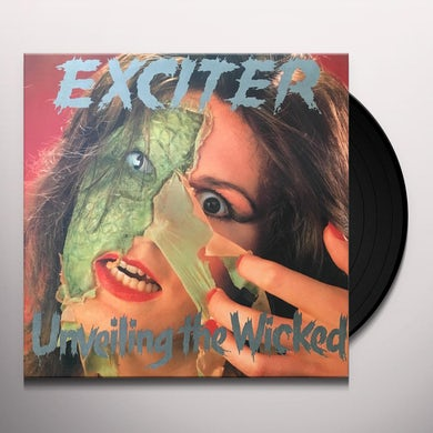 Exciter UNVEILING THE WICKED Vinyl Record