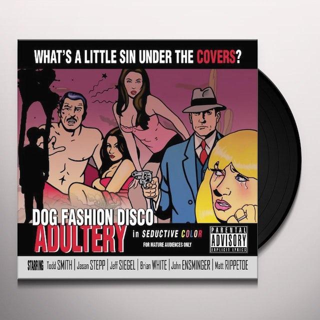 Dog Fashion Disco ADULTERY Vinyl Record