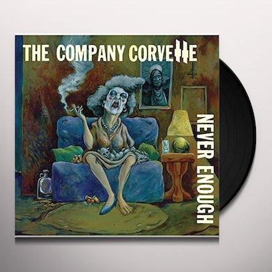 Company Corvette NEVER ENOUGH Vinyl Record