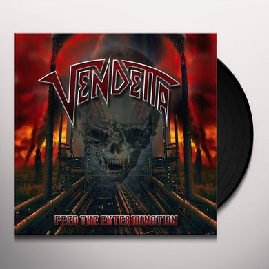 Vendetta FEED THE EXTERMINATION Vinyl Record