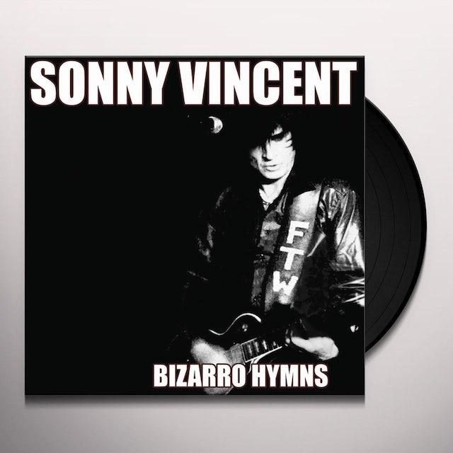 Sonny Vincent BIZARRO HYMNS Vinyl Record