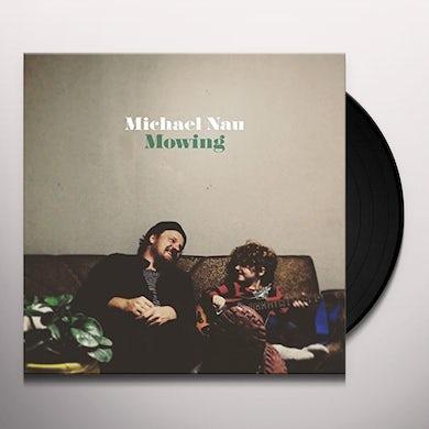 Michael Nau MOWING Vinyl Record