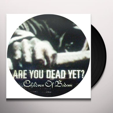 Children Of Bodom ARE YOU DEAD YET Vinyl Record
