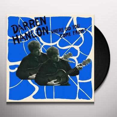 Darren Hanlon WHERE DID YOU COME FROM Vinyl Record