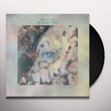 Silvia Tarozzi MI SPECCHIO E RIFLETTO Vinyl Record