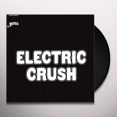Electric Crush DROPOUTS IN A DRUG HAZE Vinyl Record