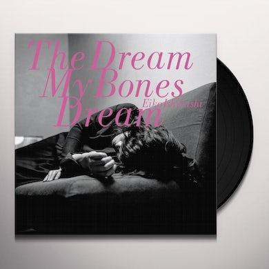 Eiko Ishibashi Dream My Bones Dream Vinyl Record