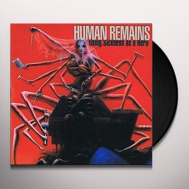 USING SICKNESS AS A HERO Vinyl Record