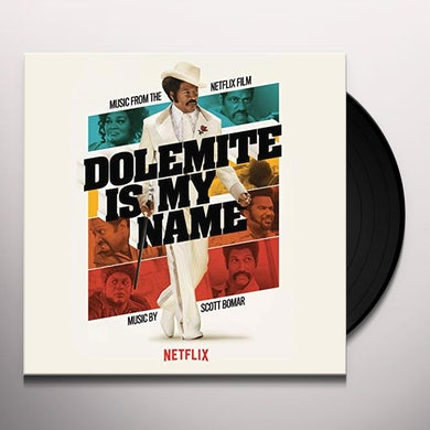 Scott Bomar DOLOMITE IS MY NAME (MUSIC FROM THE NETFLIX FILM) Vinyl Record