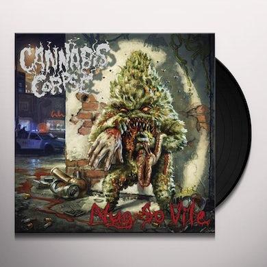 Cannabis Corpse NUG SO VILE (PICTURE DISC) Vinyl Record