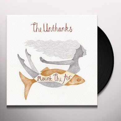 THE UNTHANKS MOUNT THE AIR Vinyl Record