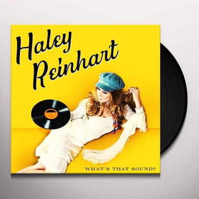 Haley Reinhart WHAT'S THAT SOUND Vinyl Record
